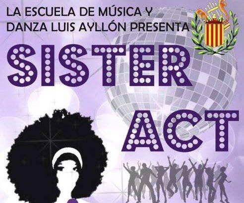 """La Escuela de Danza """"Luis Ayllón"""" presenta este fin de semana """"Sister Act"""" en Buñol"""