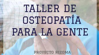 El Proyecto Rizoma realiza este sábado en Buñol un taller de osteopatía para la gente