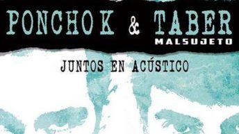 """Poncho """"K"""" y Taber de Malsujeto este sábado en acústico en Chapí 9 en Buñol"""