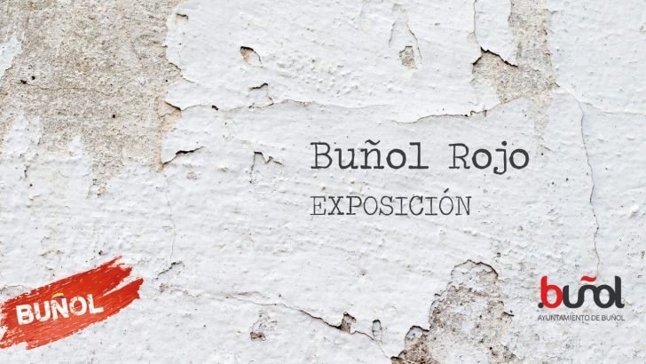 """La sala El Mercado de Buñol acoge este viernes la exposición """"Buñol Rojo"""""""