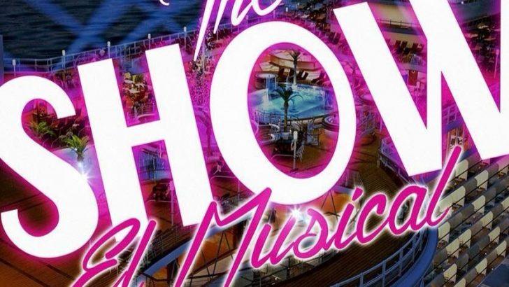 """""""The Show"""" El Musical llegará el 10 de agosto a Buñol"""