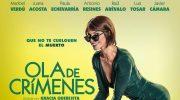 """Una """"Ola de crímenes"""" este fin de semana en Cine Palacio"""